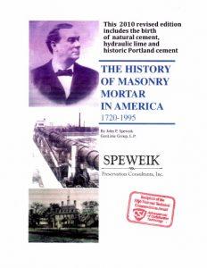 The History of Masonry Mortar in America 1720-1995